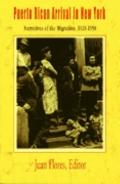 Puerto Rican Arrival In New York Narratives Of The Migration, 1920-1950