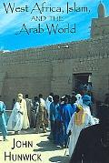 West Africa, Islam and the Arab World Studies in Honor of Basil Davidson