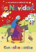 Mi Primera Historia de La Navidad (My Very First Christmas Story) (Spanish Edition)