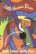 Little Havana Blues A Cuban-American Literature Anthology
