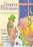 Delicious Hulabaloo: Pachanga Deliciosa