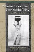 Women's Tales from the New Mexico Wpa LA Diabla a Pie