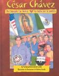 Cesar Chavez The Struggle for Justice/LA Lucha Por LA Justicia