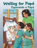 Waiting for Papa/ Esperando a Papa