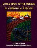 Little crow to the Rescue/El cuervito al rescate Como El Cuervito Salvo Al Mundo De Los Cuervos