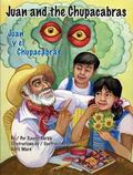 Juan And the Chupacabras/ Juan Y El Chupacabras