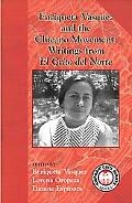 Enriqueta Vasquez And the Chicano Movement Writings from El Grito Del Norte