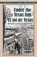 Sol De Texas/ Under the Texas Sun