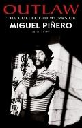 Outlaw : The Collected Works of Miguel Piñero