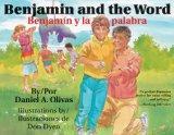 Benjamin and the Word / Benjamin y la palabra (Spanish Edition)