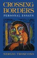 Crossing Borders : Personal Essays