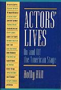 Actors' Lives On and Off the American Stage  Interviews