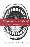 Etiquette and Vitriol The Food Chain and Other Plays