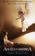 Angels in America A Gay Fantasia on National Themes  Millennium Approaches/Perestroika