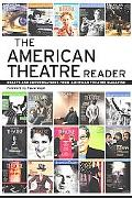 American Theatre Reader: 25 Years from American Theatre