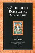 Guide to the Bodhisattva Way of Life (Bodhicaryavatara)