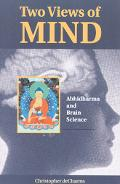 Two Views of Mind Abhidharma and Brain Science