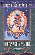 Images of Enlightenment Tibetan Art in Practice