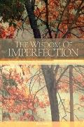 The Wisdom of Imperfection, 2nd Edition: The Challenge of Individuation in Buddhist Life