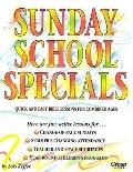 Sunday School Specials