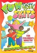 Funtastic Skits for Children's Ministry