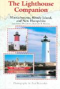 Lighthouse Companion For Massachusetts, Rhode Island And New Hampshire
