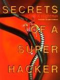 Secrets of a Super Hacker
