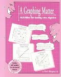 Graphing Matter Activities for Easing into Algebra
