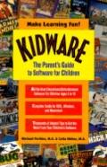 KidWare: The Parent's Guide to Software for Children, Vol. 1 - Michael C. Perkins - Paperback
