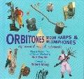 Orbitones, Spoonharps and Bellowphones: Experimental Musical Instruments
