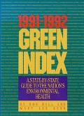 1991-1992 Green Index A State-By-State Guide to the Nation's Environmental Health