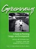 Greenways A Guide to Planning, Design, and Development  The Conservation Fund