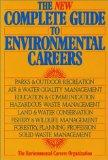 The New Complete Guide to Environmental Careers