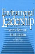 Environmental Leadership: Developing Effective Skills and Styles