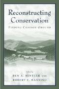 Reconstructing Conservation Finding Common Ground