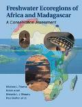 Freshwater Ecoregions of Africa and Madagascar A Conservation Assessment