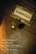 Leadville The Struggle To Revive An American Town
