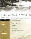World's Water 2004-2005 The Biennial Report on Freshwater Resources