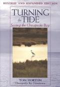 Turning the Tide Saving the Chesapeake Bay