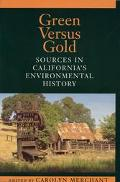 Green Versus Gold Sources in California's Environmental History