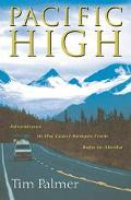 Pacific High Adventures in the Coast Ranges from Baja to Alaska