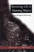 Restoring Life in Running Waters Better Biological Monitoring