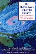 Hidden Costs of Coastal Hazards Implications for Risk Assessment and Mitigation
