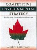 Competitive Environmental Strategy A Guide to the Changing Business Landscape