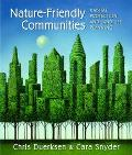 Nature-Friendly Communities Habitat Protection And Land Use