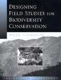 Designing Field Studies for Biodiversity Conservation The Nature Conservancy