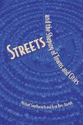 Streets and the Shaping of Towns and Cities