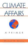 Climate Affairs A Primer