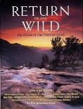 Return of the Wild The Future of Our Natural Lands