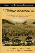 Wildlife Restoration Techniques for Habitat Analysis and Animal Monitoring